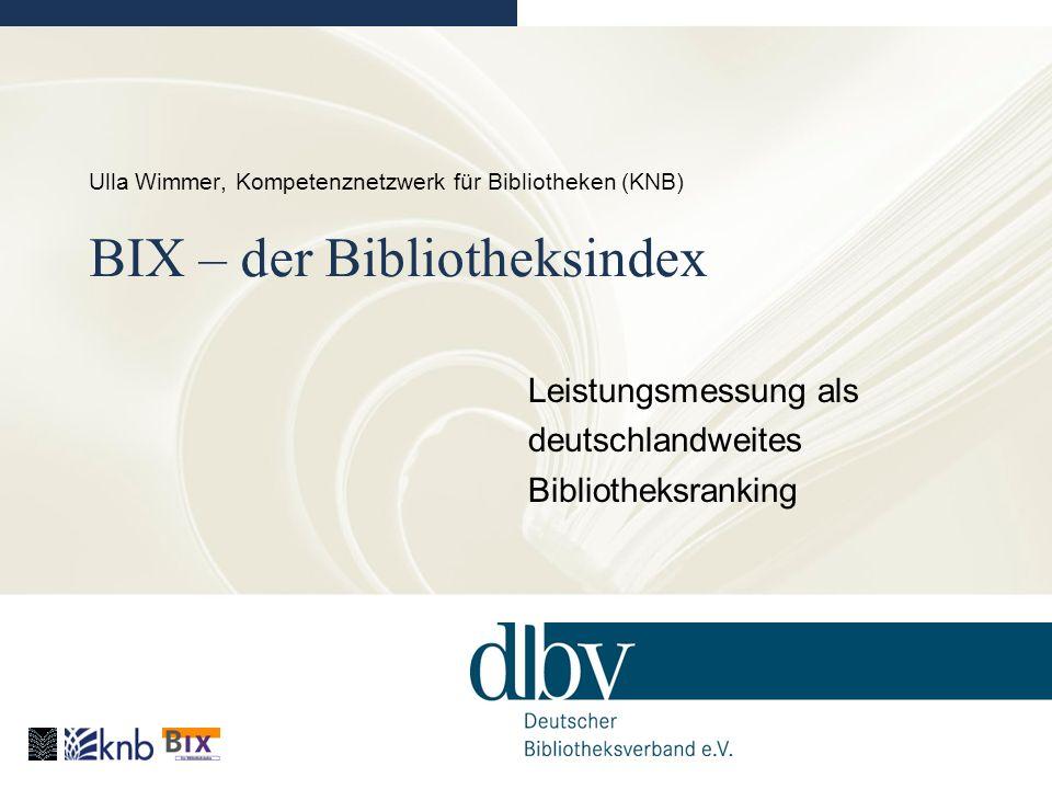Ulla Wimmer | BIX-Redaktion | wimmer@bibliotheksverband.de Bibliotheken werden in Kategorien aufgeteilt: Zwei verschiedene Indices: Öffentliche Bibliotheken 5 Kategorien nach Gemeindegröße Wissenschaftliche Bibliotheken 3 Kategorien nach Typ 8 Kategorien mit je 20 – 45 Bibliotheken 8 erste Plätze, 8 zweite Plätze usw.
