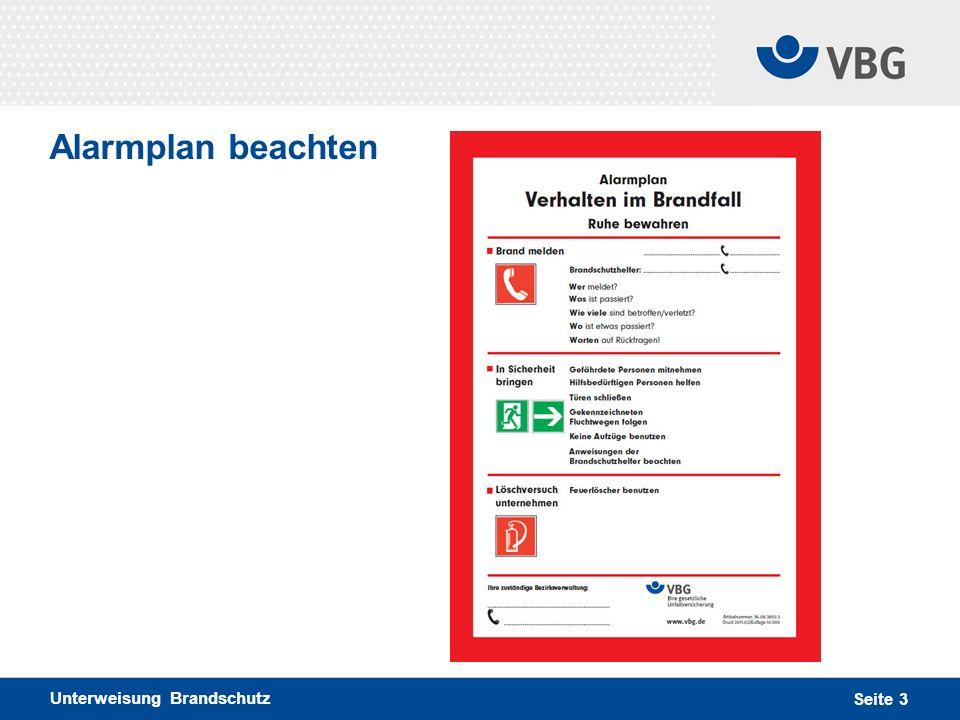 Unterweisung Brandschutz Seite 4 Flucht- und Rettungswege-Kennzeichnung Die Kennzeichnung für Rettungswege beachten.