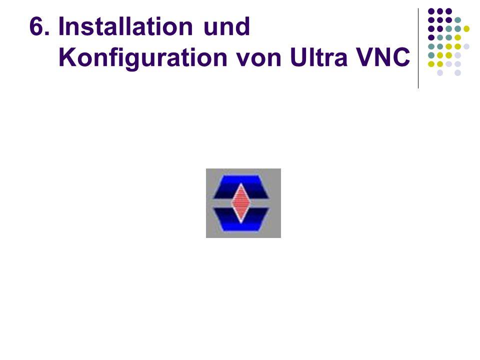 6. Installation und Konfiguration von Ultra VNC