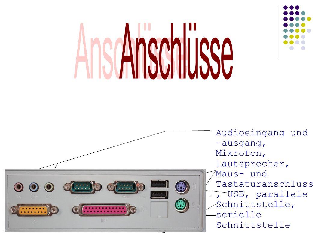 Audioeingang und -ausgang, Mikrofon, Lautsprecher, Maus- und Tastaturanschluss, USB, parallele Schnittstelle, serielle Schnittstelle