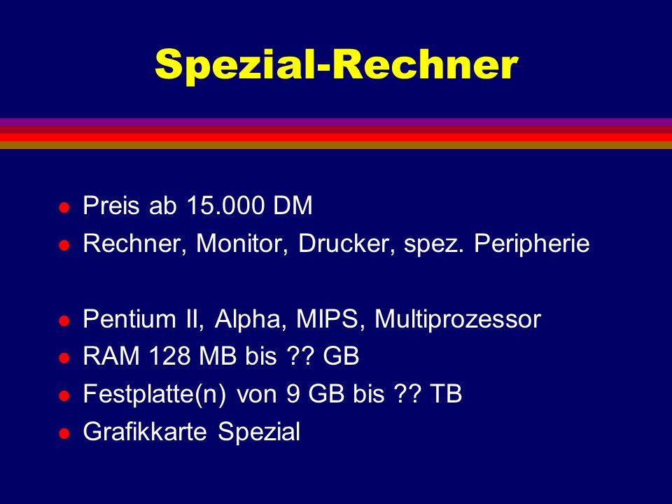 Rechnerkonfiguration l Funktion des RAM l Funktion der Festplatte l Funktion der Grafikkarte - Auflösung - Farbtiefe - Bildwiederholfrequenz l Vorsicht vor gebrauchten Rechnern !!