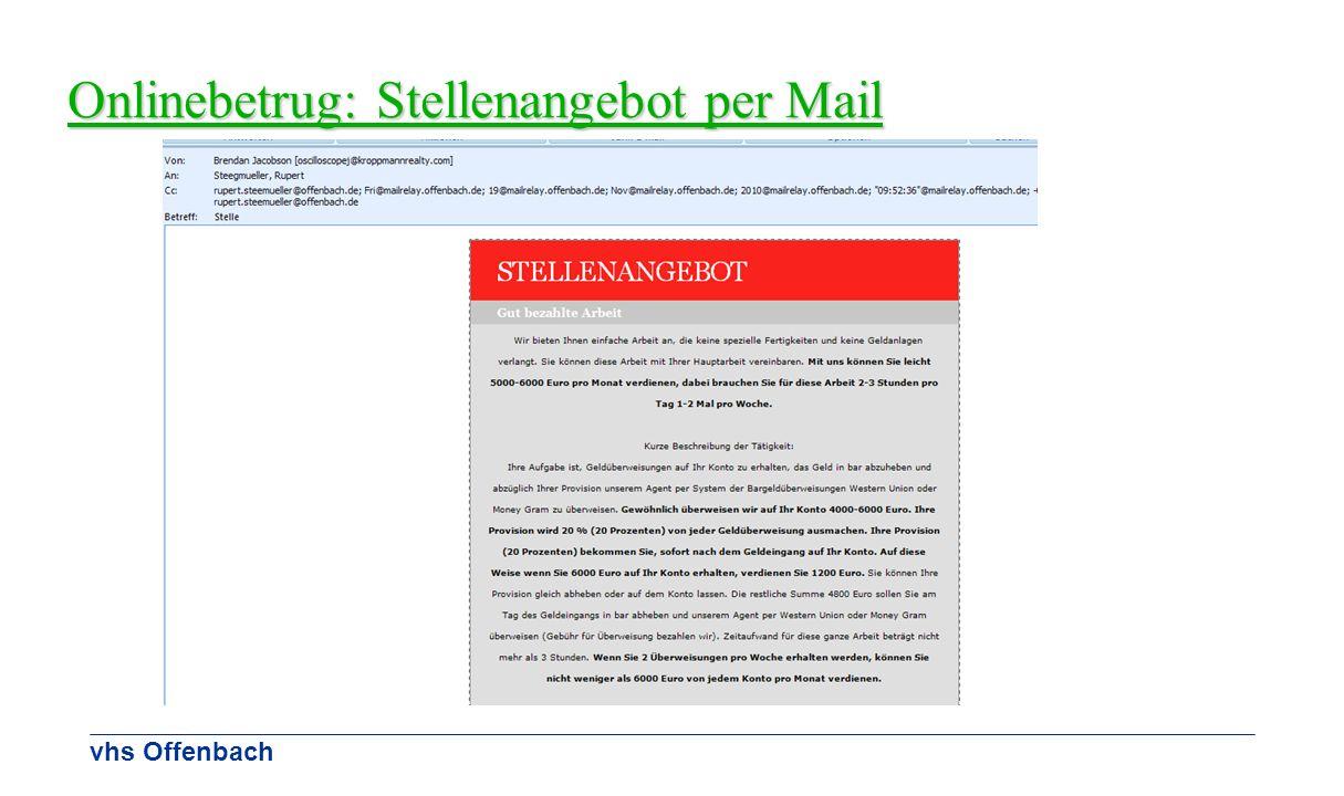 vhs Offenbach Onlinebetrug: Stellenangebot per Mail