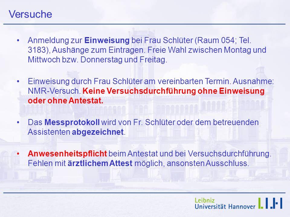 Versuche Anmeldung zur Einweisung bei Frau Schlüter (Raum 054; Tel. 3183), Aushänge zum Eintragen. Freie Wahl zwischen Montag und Mittwoch bzw. Donner