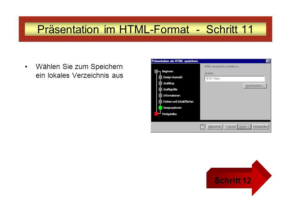 Präsentation im HTML-Format - Schritt 11 Wählen Sie zum Speichern ein lokales Verzeichnis aus Schritt 12