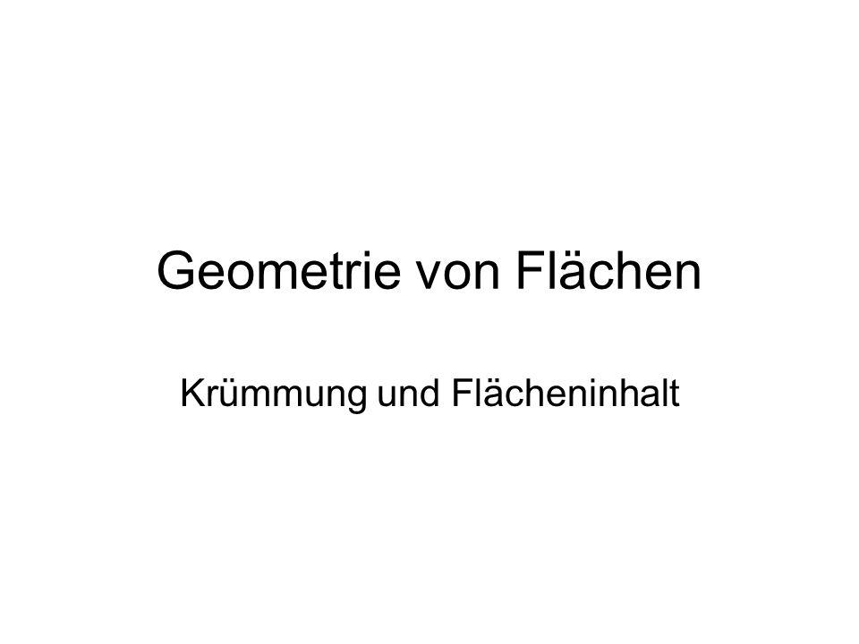 Geometrie von Flächen Krümmung und Flächeninhalt