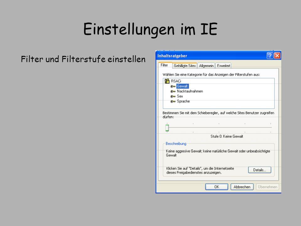 Einstellungen im IE Filter und Filterstufe einstellen