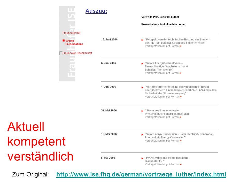 Zum Original: http://www.ise.fhg.de/german/vortraege_luther/index.htmlhttp://www.ise.fhg.de/german/vortraege_luther/index.html Aktuell kompetent verst