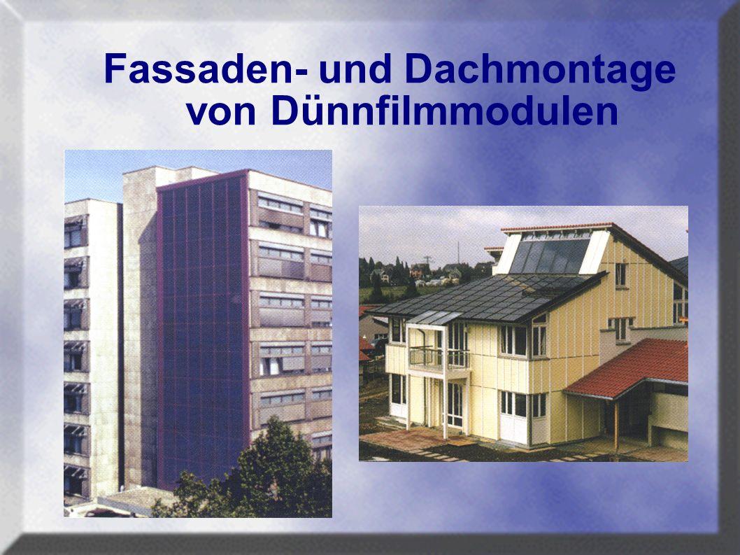 Fassaden- und Dachmontage von Dünnfilmmodulen