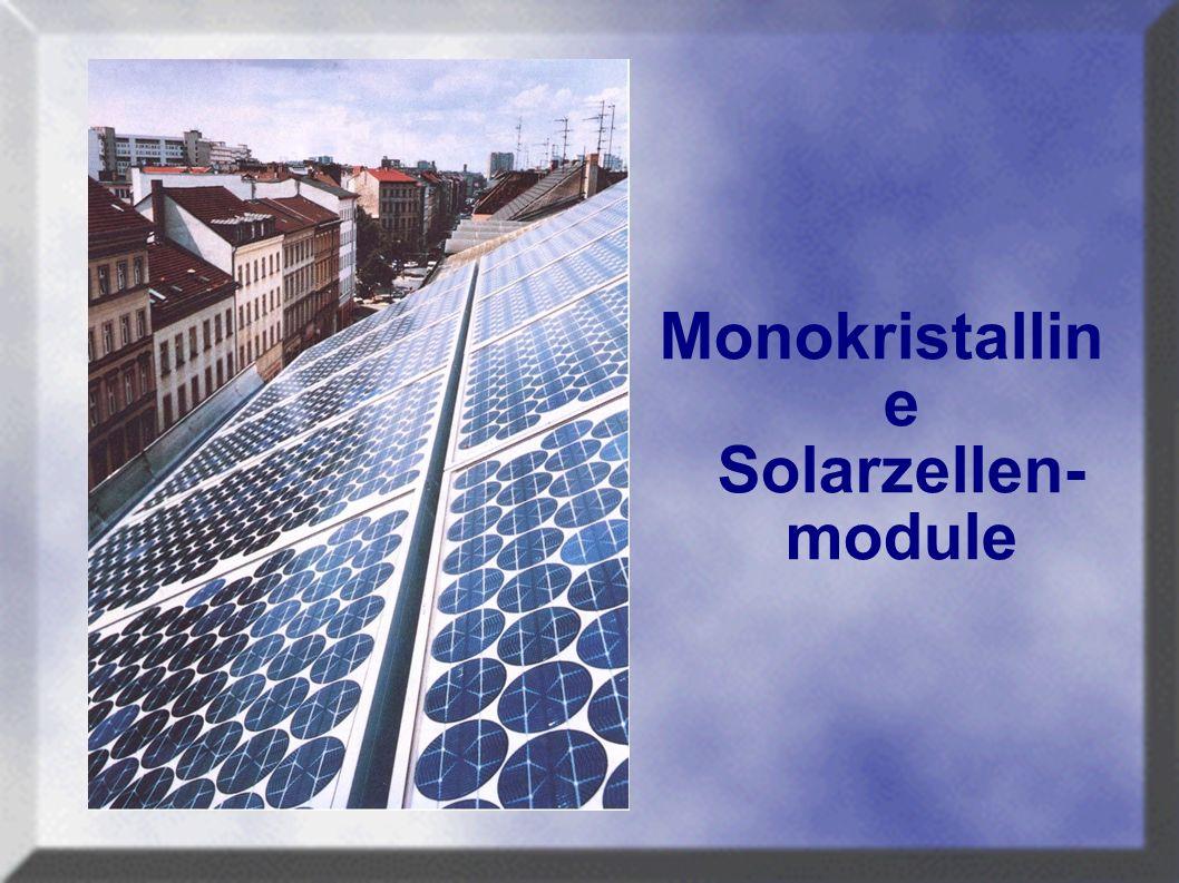 Monokristallin e Solarzellen- module