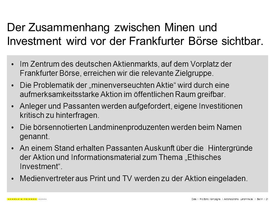 Date I Pro Bono Kampagne I Aktionsbündnis Landmine.de I Berlin I 21 Der Zusammenhang zwischen Minen und Investment wird vor der Frankfurter Börse sich