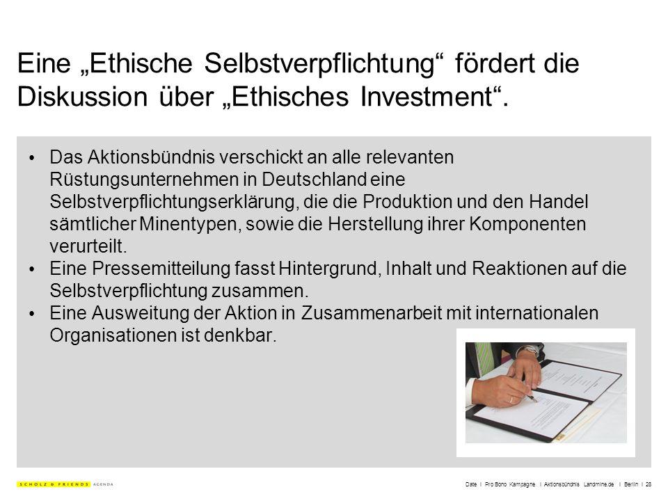 Date I Pro Bono Kampagne I Aktionsbündnis Landmine.de I Berlin I 28 Eine Ethische Selbstverpflichtung fördert die Diskussion über Ethisches Investment