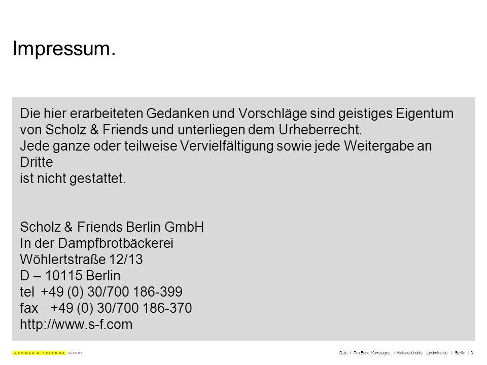 Date I Pro Bono Kampagne I Aktionsbündnis Landmine.de I Berlin I 31 Impressum. Die hier erarbeiteten Gedanken und Vorschläge sind geistiges Eigentum v