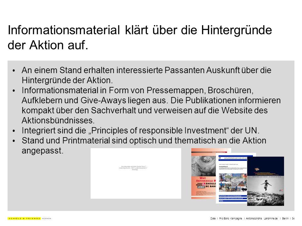 Date I Pro Bono Kampagne I Aktionsbündnis Landmine.de I Berlin I 34 Informationsmaterial klärt über die Hintergründe der Aktion auf. An einem Stand er
