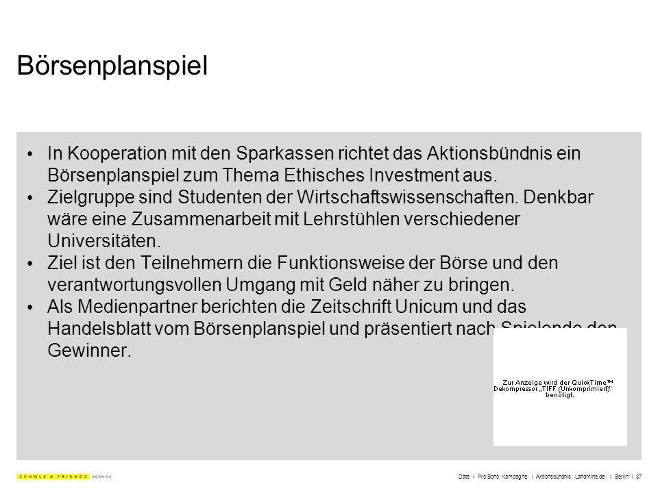 Date I Pro Bono Kampagne I Aktionsbündnis Landmine.de I Berlin I 37 Börsenplanspiel In Kooperation mit den Sparkassen richtet das Aktionsbündnis ein B