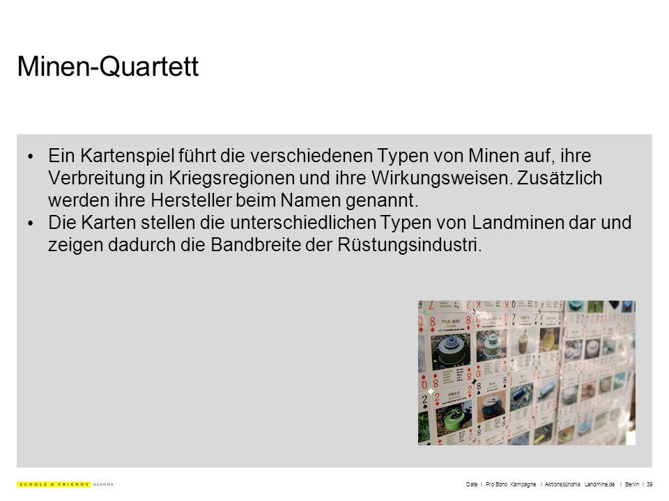 Date I Pro Bono Kampagne I Aktionsbündnis Landmine.de I Berlin I 39 Minen-Quartett Ein Kartenspiel führt die verschiedenen Typen von Minen auf, ihre V
