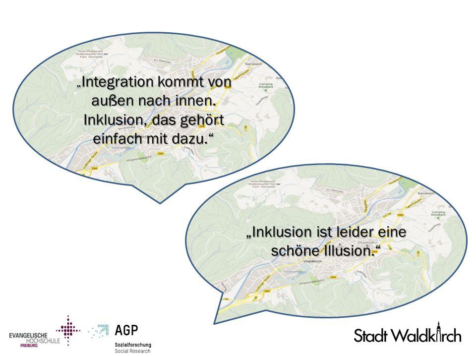 Integration kommt von außen nach innen. Inklusion, das gehört einfach mit dazu. Integration kommt von außen nach innen. Inklusion, das gehört einfach