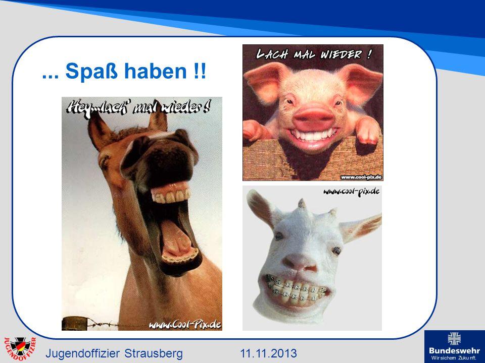Jugendoffizier Strausberg11.11.2013... Spaß haben !!