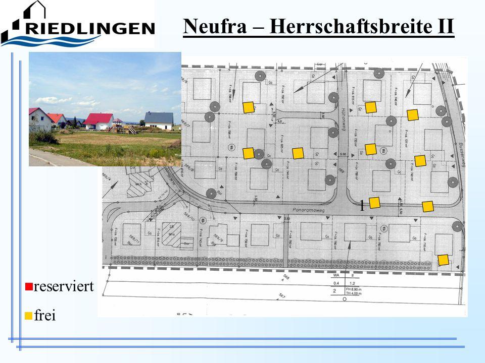 Neufra – Herrschaftsbreite II reserviert frei 1