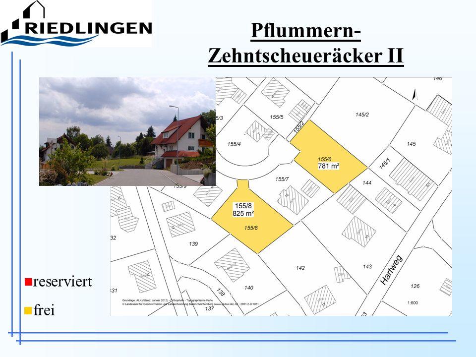 Pflummern- Zehntscheueräcker II reserviert frei
