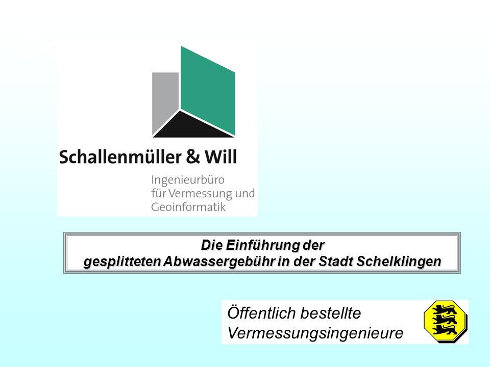 Öffentlich bestellte Vermessungsingenieure Deckblatt Die Einführung der gesplitteten Abwassergebühr in der Stadt Schelklingen