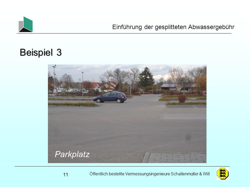 Öffentlich bestellte Vermessungsingenieure Schallenmüller & Will Einführung der gesplitteten Abwassergebühr Beispiel 3 11 Garagenzeilen Parkplatz