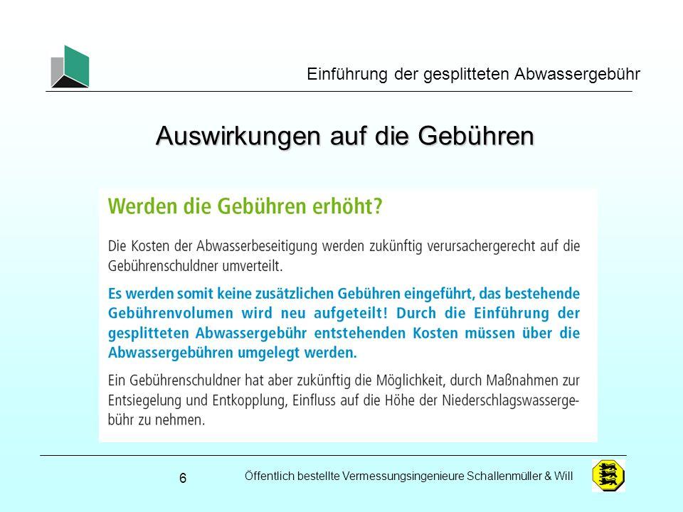 Öffentlich bestellte Vermessungsingenieure Schallenmüller & Will Einführung der gesplitteten Abwassergebühr Ziele der gesplitteten Abwassergebühr - GAG Gebührengerechtigkeit Rechtssicherheit Stärkere Orientierung an tatsächlichen Verhältnissen Anreize zur Flächenentsiegelung 7