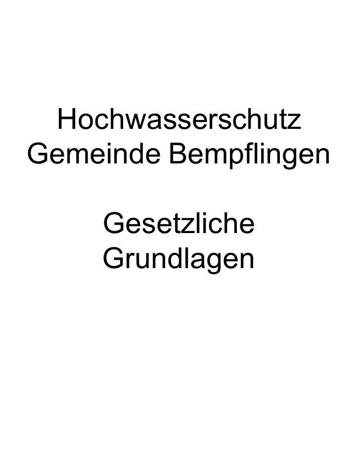 Europäische Wasserrahmenrichtlinie Wasserhaushaltsgesetz des Bundes Wassergesetz Baden- Württemberg
