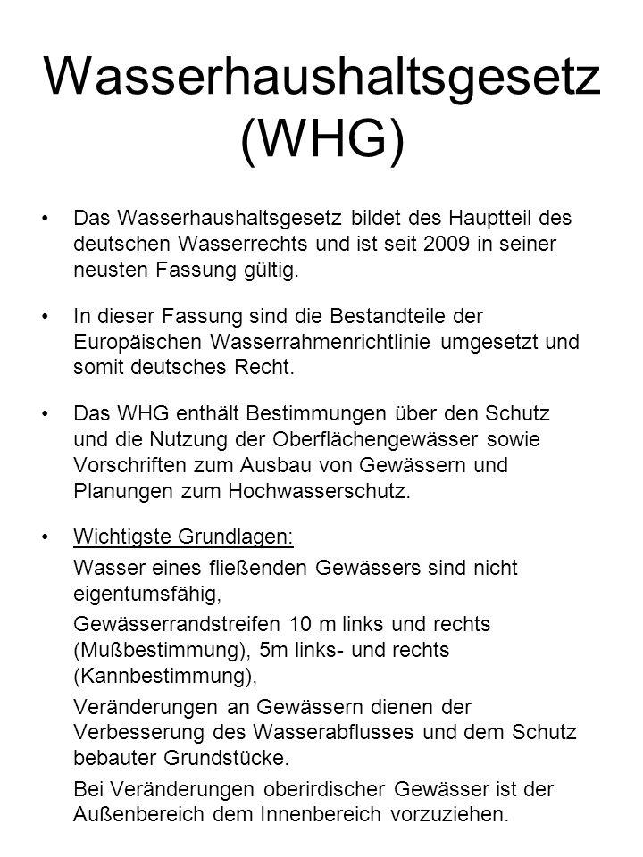 Wassergesetz Baden- Württemberg (WG) Neurregelung ab März 2010.