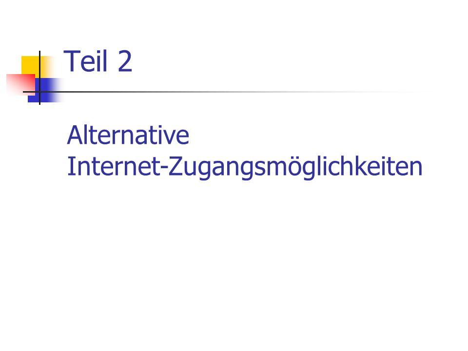 Alternative Internet-Zugangsmöglichkeiten Teil 2
