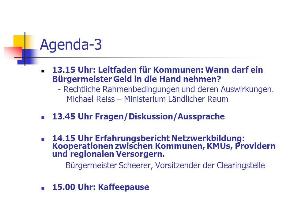 Agenda-3 13.15 Uhr: Leitfaden für Kommunen: Wann darf ein Bürgermeister Geld in die Hand nehmen? - Rechtliche Rahmenbedingungen und deren Auswirkungen