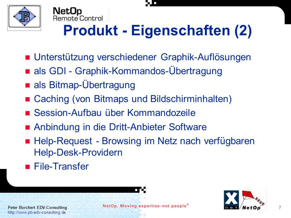 a COMMUNICATION Peter Borchert EDV-Consulting http://www.pb-edv-consulting.de 7 Produkt - Eigenschaften (2) n Unterstützung verschiedener Graphik-Aufl