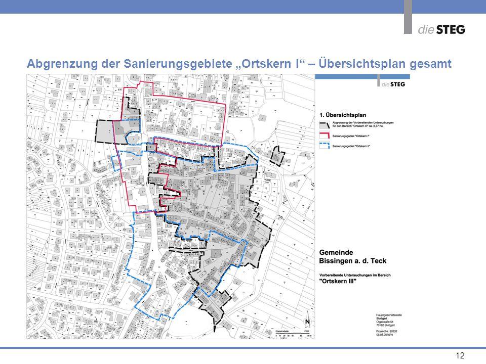 12 Abgrenzung der Sanierungsgebiete Ortskern I – Übersichtsplan gesamt