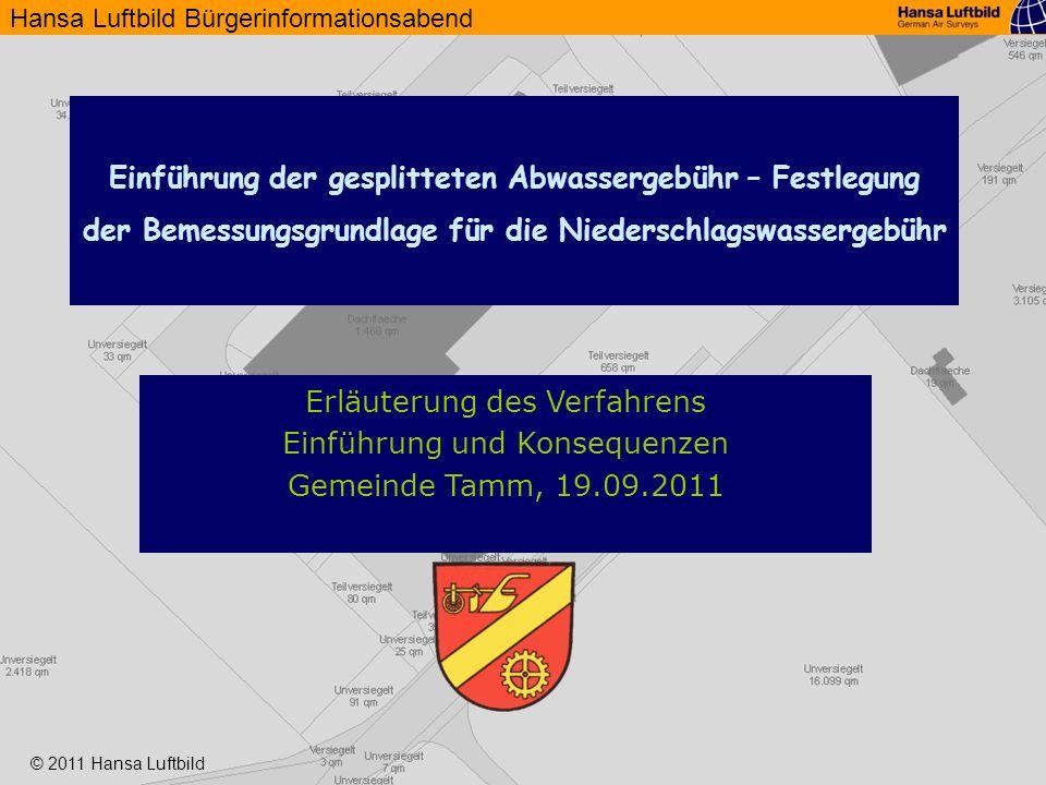 Hansa Luftbild Bürgerinformationsabend © 2011 Hansa Luftbild 2 …kurz zu Hansa Luftbild 1923 gegründet ca.