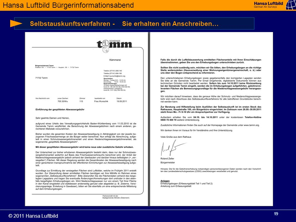 Hansa Luftbild Bürgerinformationsabend © 2011 Hansa Luftbild 19 Selbstauskunftsverfahren - Sie erhalten ein Anschreiben…
