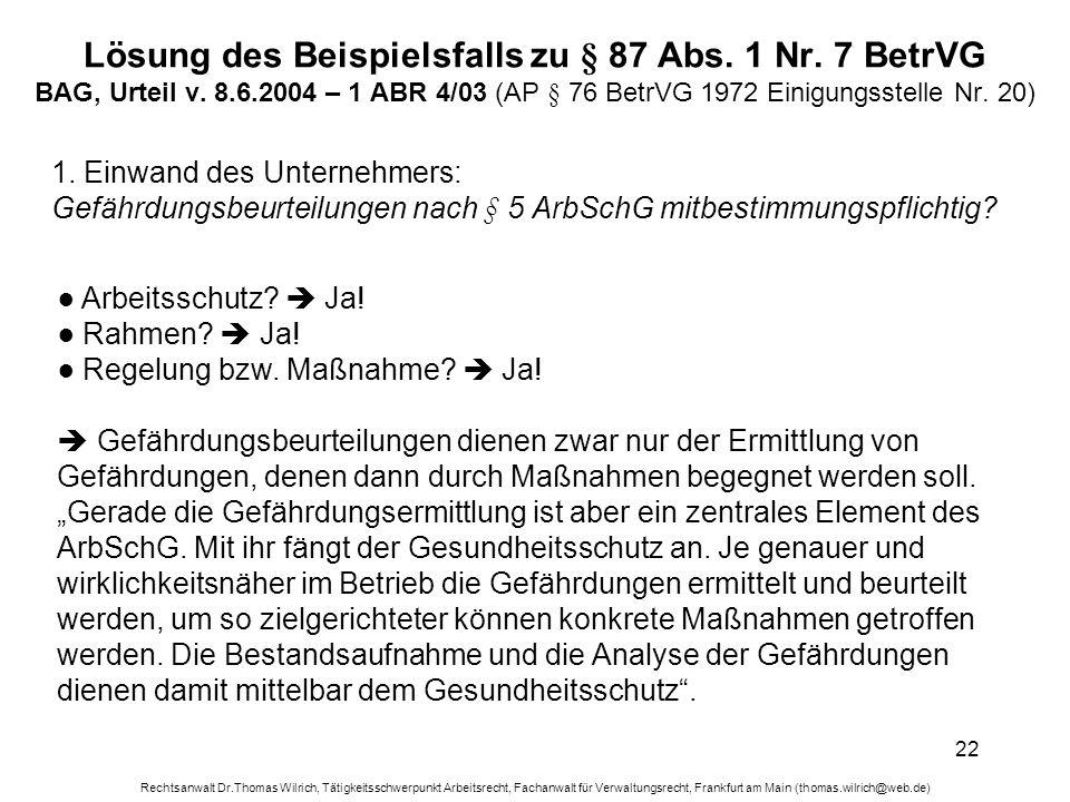 Rechtsanwalt Dr.Thomas Wilrich, Tätigkeitsschwerpunkt Arbeitsrecht, Fachanwalt für Verwaltungsrecht, Frankfurt am Main (thomas.wilrich@web.de) 22 Lösu