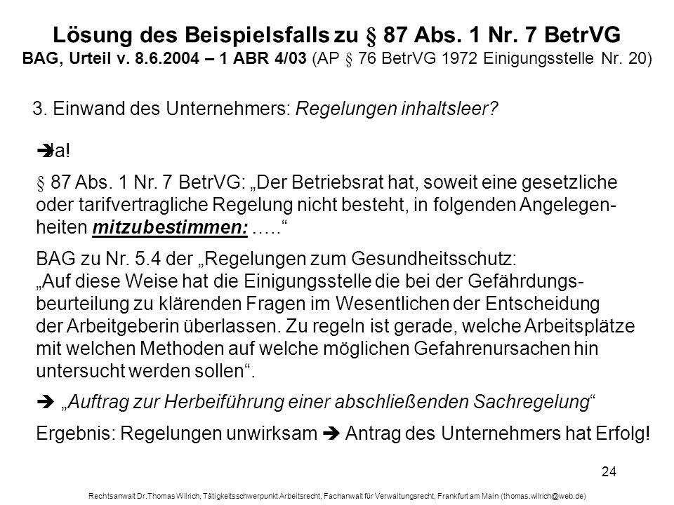 Rechtsanwalt Dr.Thomas Wilrich, Tätigkeitsschwerpunkt Arbeitsrecht, Fachanwalt für Verwaltungsrecht, Frankfurt am Main (thomas.wilrich@web.de) 24 Lösu