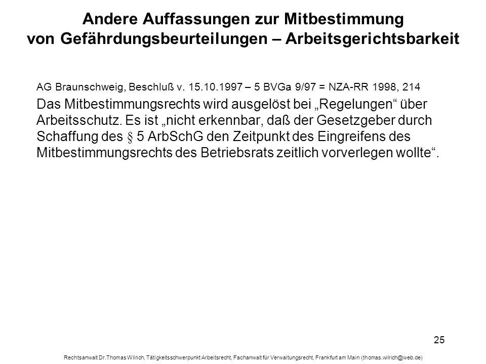 Rechtsanwalt Dr.Thomas Wilrich, Tätigkeitsschwerpunkt Arbeitsrecht, Fachanwalt für Verwaltungsrecht, Frankfurt am Main (thomas.wilrich@web.de) 25 Ande
