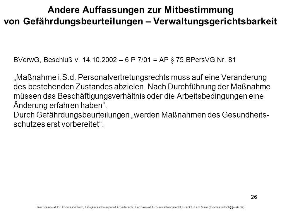 Rechtsanwalt Dr.Thomas Wilrich, Tätigkeitsschwerpunkt Arbeitsrecht, Fachanwalt für Verwaltungsrecht, Frankfurt am Main (thomas.wilrich@web.de) 26 Ande