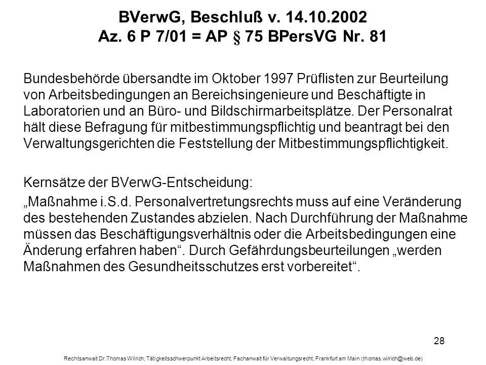 Rechtsanwalt Dr.Thomas Wilrich, Tätigkeitsschwerpunkt Arbeitsrecht, Fachanwalt für Verwaltungsrecht, Frankfurt am Main (thomas.wilrich@web.de) 28 BVer