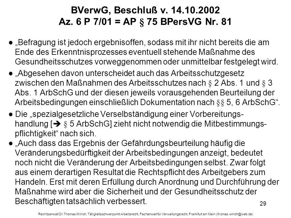 Rechtsanwalt Dr.Thomas Wilrich, Tätigkeitsschwerpunkt Arbeitsrecht, Fachanwalt für Verwaltungsrecht, Frankfurt am Main (thomas.wilrich@web.de) 29 BVer