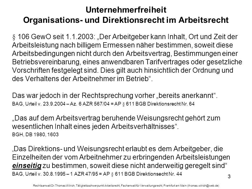 Rechtsanwalt Dr.Thomas Wilrich, Tätigkeitsschwerpunkt Arbeitsrecht, Fachanwalt für Verwaltungsrecht, Frankfurt am Main (thomas.wilrich@web.de) 14 Beispielsfall zur Mitbestimmung § 87 Abs.