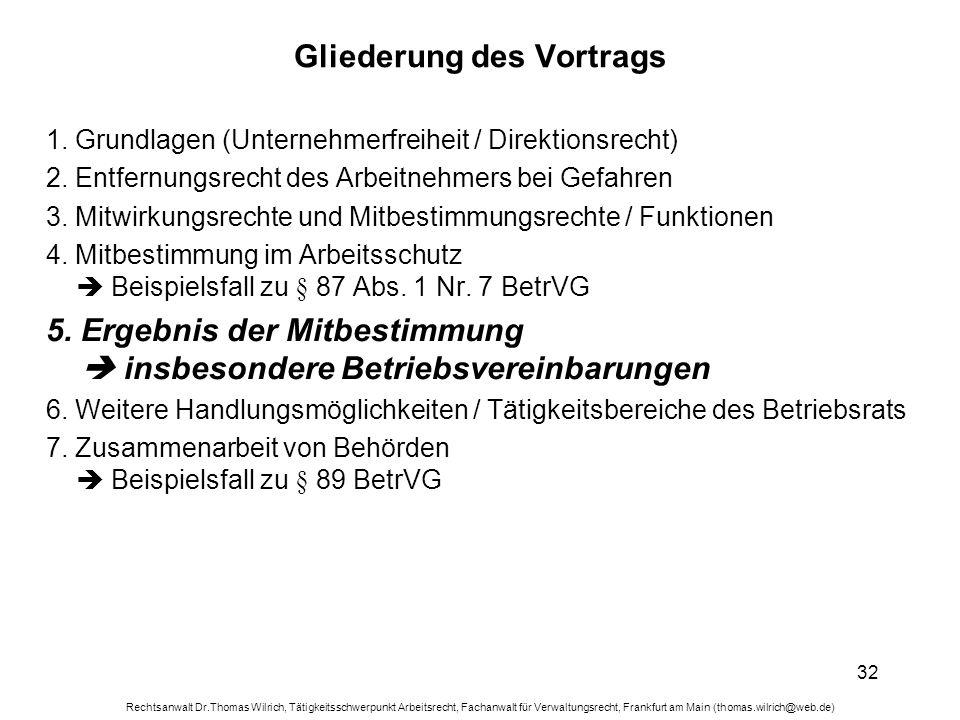 Rechtsanwalt Dr.Thomas Wilrich, Tätigkeitsschwerpunkt Arbeitsrecht, Fachanwalt für Verwaltungsrecht, Frankfurt am Main (thomas.wilrich@web.de) 32 Glie