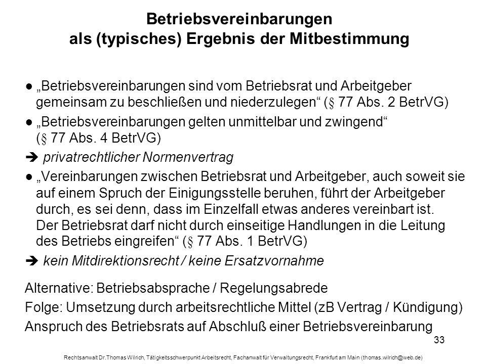 Rechtsanwalt Dr.Thomas Wilrich, Tätigkeitsschwerpunkt Arbeitsrecht, Fachanwalt für Verwaltungsrecht, Frankfurt am Main (thomas.wilrich@web.de) 33 Betr