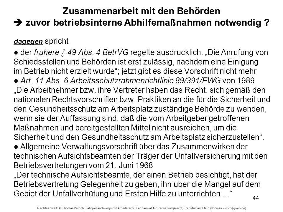 Rechtsanwalt Dr.Thomas Wilrich, Tätigkeitsschwerpunkt Arbeitsrecht, Fachanwalt für Verwaltungsrecht, Frankfurt am Main (thomas.wilrich@web.de) 44 Zusa