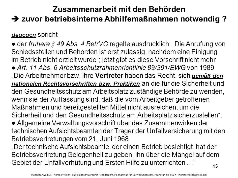 Rechtsanwalt Dr.Thomas Wilrich, Tätigkeitsschwerpunkt Arbeitsrecht, Fachanwalt für Verwaltungsrecht, Frankfurt am Main (thomas.wilrich@web.de) 45 Zusa