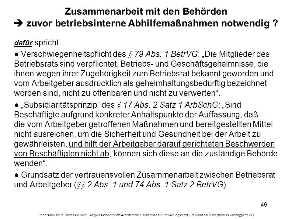 Rechtsanwalt Dr.Thomas Wilrich, Tätigkeitsschwerpunkt Arbeitsrecht, Fachanwalt für Verwaltungsrecht, Frankfurt am Main (thomas.wilrich@web.de) 46 Zusa