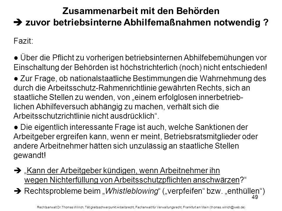 Rechtsanwalt Dr.Thomas Wilrich, Tätigkeitsschwerpunkt Arbeitsrecht, Fachanwalt für Verwaltungsrecht, Frankfurt am Main (thomas.wilrich@web.de) 49 Zusa