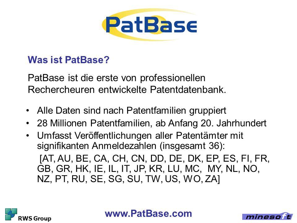 www.PatBase.com RWS Group Alle Daten sind nach Patentfamilien gruppiert 28 Millionen Patentfamilien, ab Anfang 20. Jahrhundert Umfasst Veröffentlichun