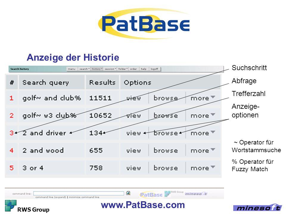 www.PatBase.com RWS Group Anzeige der Historie Suchschritt Abfrage Trefferzahl Anzeige- optionen ~ Operator für Wortstammsuche % Operator für Fuzzy Ma