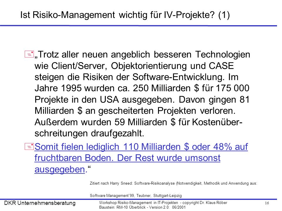 17 Workshop Risiko-Management in IT-Projekten - copyright Dr.